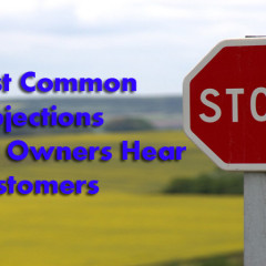 10 Most Common Sales Objections Business Owners Hear From Customers
