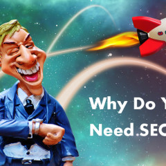 Why Do You Need SEO? 5 Key Reasons Why Business Owners Should Invest in SEO