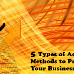 5 Types of Advertising Methods to Promote Your Business Online